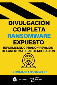 Informe | Divulgación completa Ransomware Expuesto