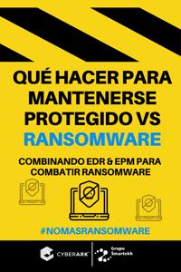 Ebook | Qué hacer para mantenerse protegido vs el Ransomware